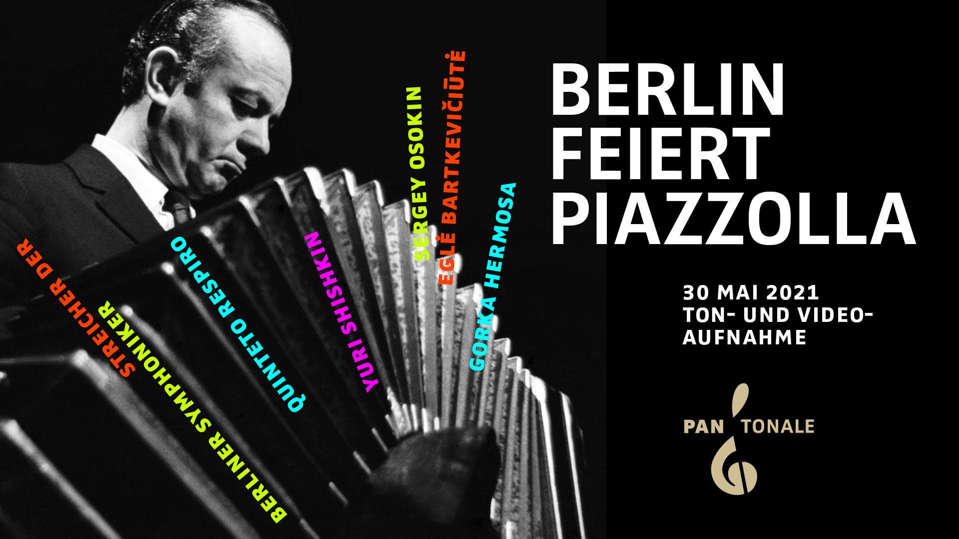 Berlin feiert Piazzolla - Konzert des PANTONALE e.V. 2021